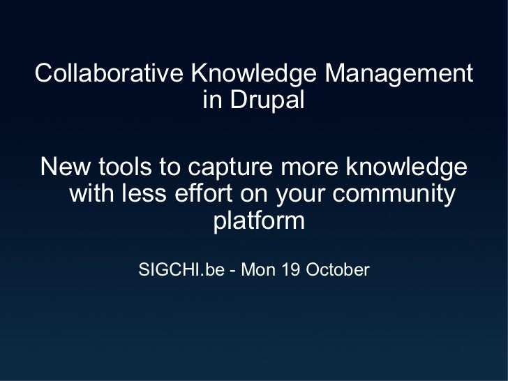 Collaborative Knowledge Management in Drupal