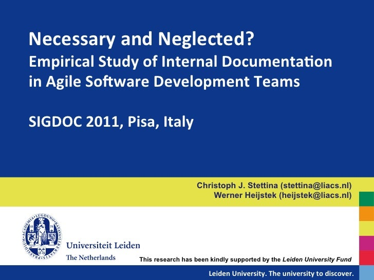 Necessary	  and	  Neglected?	  Empirical	  Study	  of	  Internal	  Documenta?on	  in	  Agile	  SoAware	  Development	  Tea...