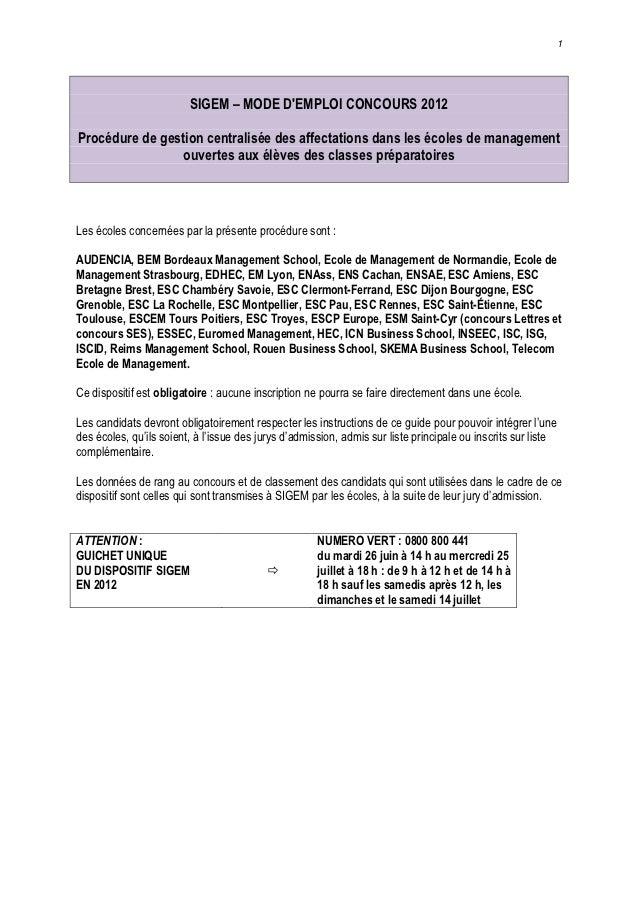 1                         SIGEM – MODE DEMPLOI CONCOURS 2012Procédure de gestion centralisée des affectations dans les éco...