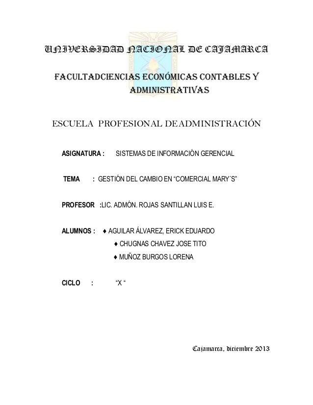 UNIVERSIDAD NACIONAL DE CAJAMARCA FACULTADCIENCIAS ECONÓMICAS CONTABLES Y ADMINISTRATIVAS  ESCUELA PROFESIONAL DE ADMINIST...
