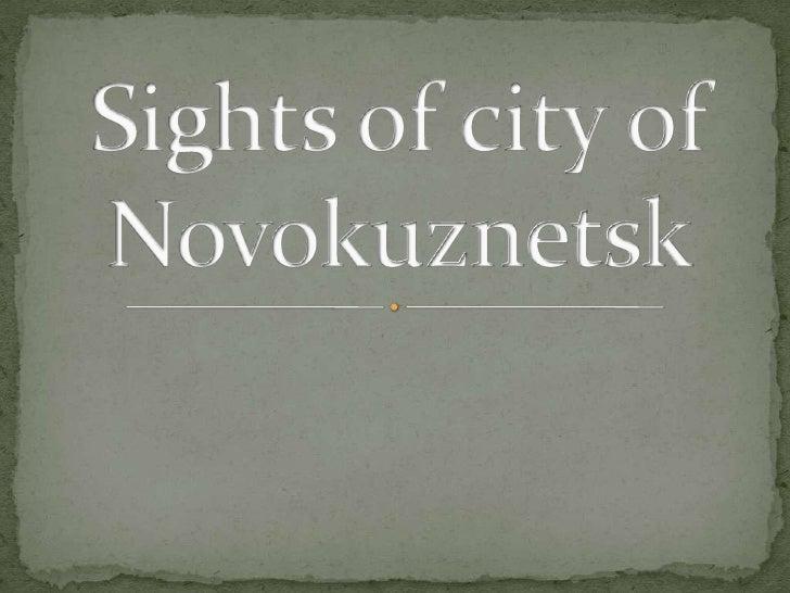 Sights of city of novokuznetsk