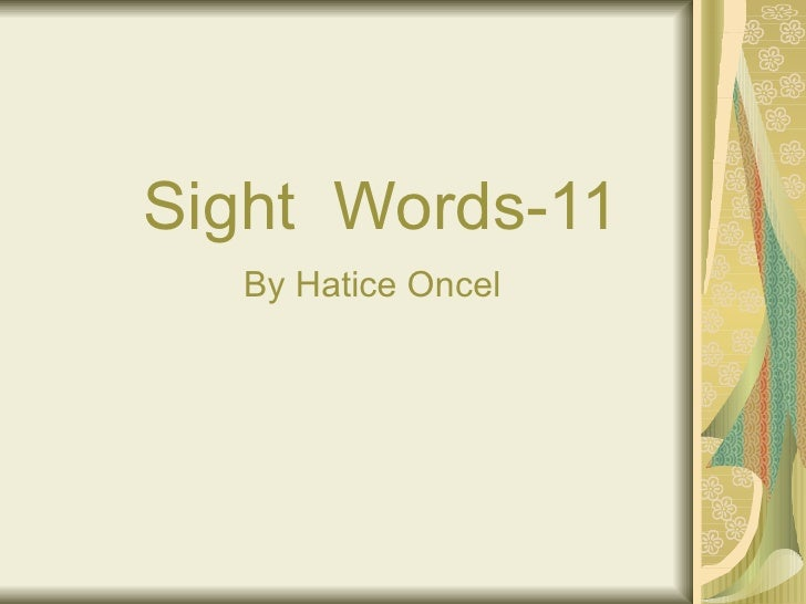 Sight  Words-11 By Hatice Oncel