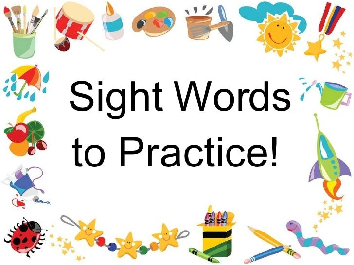 Sight Words to Practice!