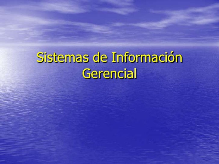 Sistemas de Información Gerencial<br />