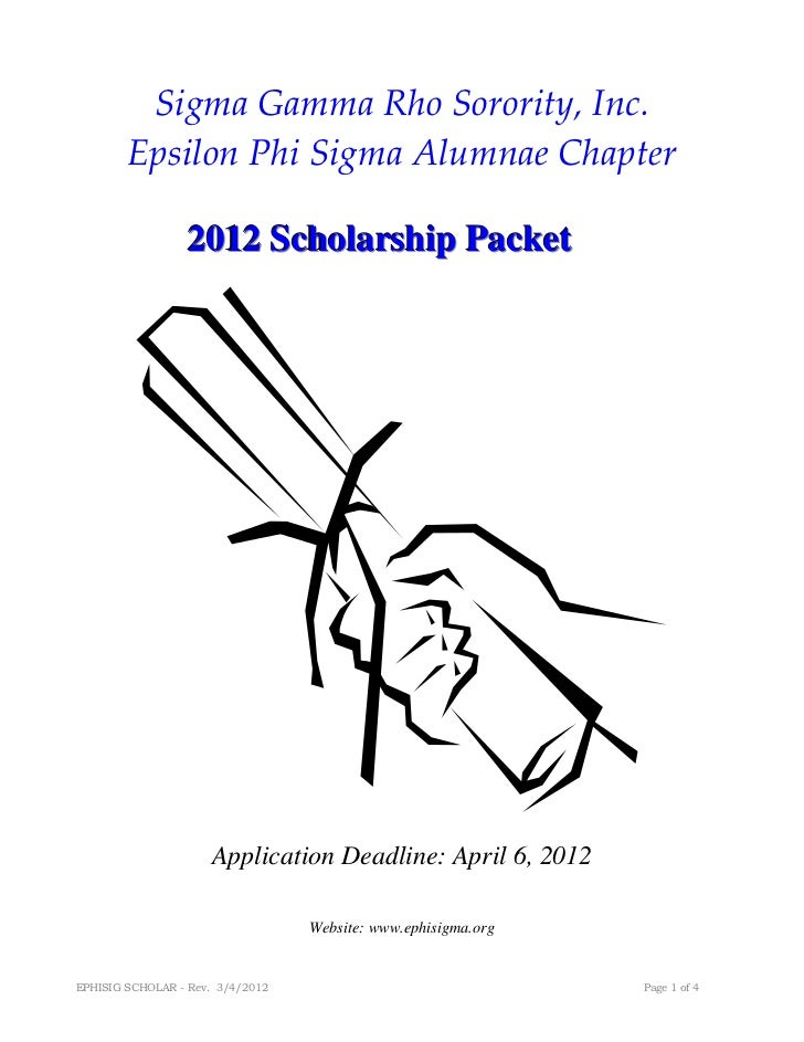 Sigma Gamma Rho Sorority, Inc.        Epsilon Phi Sigma Alumnae Chapter                 2012 Scholarship Packet           ...