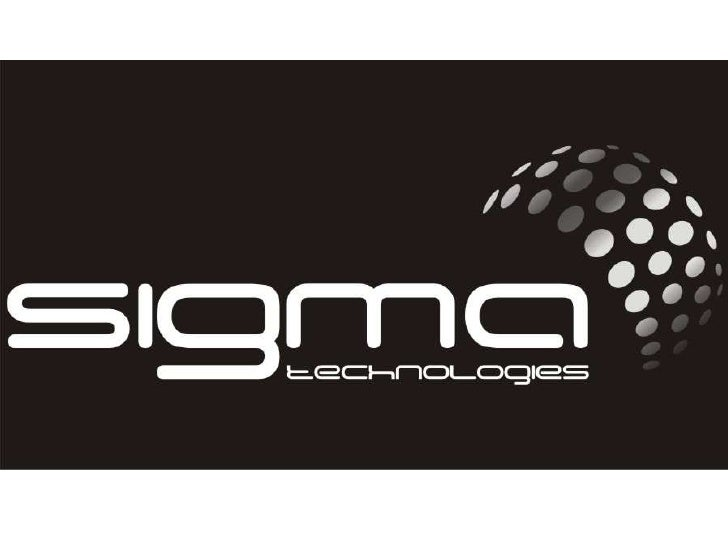 SIGMA FACTS  Date Established – May 19th 2010  Number of Employees – 168 working in 3 shifts.  Total installed capacity of...