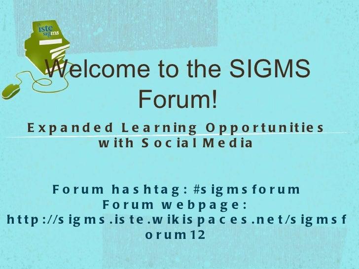 ISTE SIGMS Forum 2012