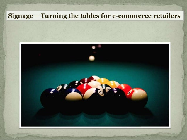 Signage – Turning the tables for e-commerce retailers