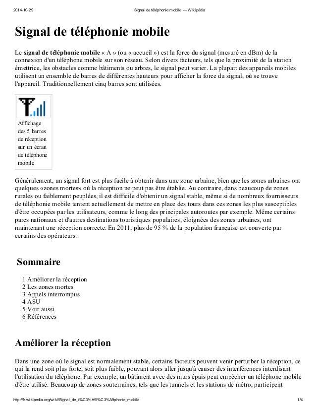 2014-10-29 Signal de téléphonie mobile — Wikipédia http://fr.wikipedia.org/wiki/Signal_de_t%C3%A9l%C3%A9phonie_mobile 1/4 ...