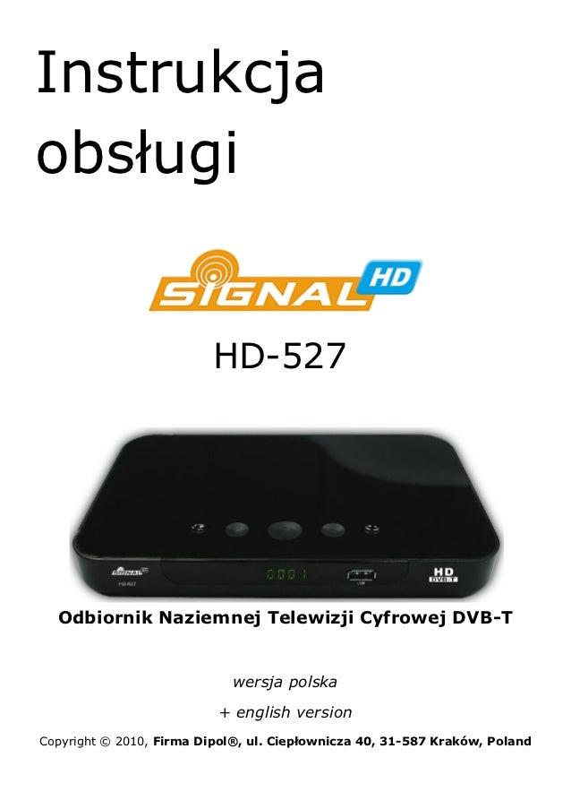 Instrukcjaobsługi                          HD-527  Odbiornik Naziemnej Telewizji Cyfrowej DVB-T                           ...