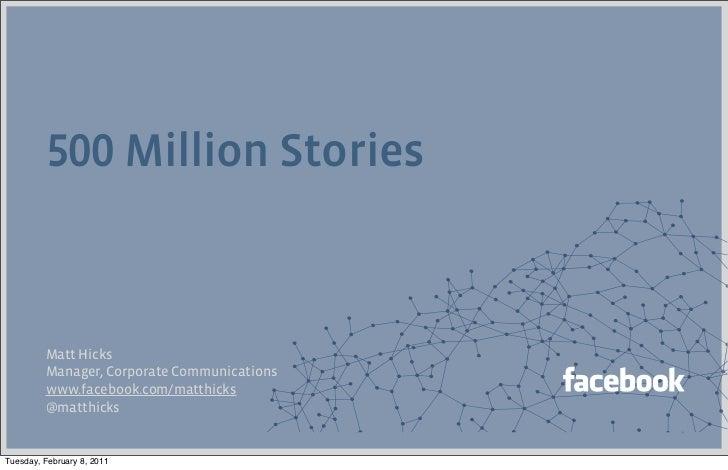 Million Stories         Matt Hicks         Manager, Corporate Communications         www.facebook.com/matthicks         @m...