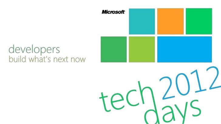 SignalR. Code, not toothpaste - TechDays Belgium 2012