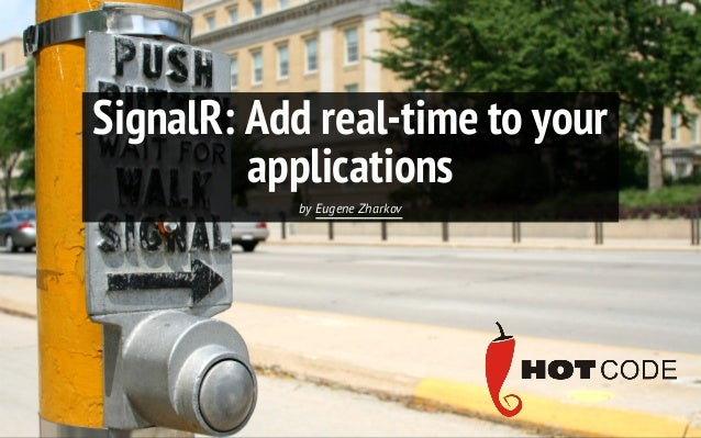 SignalR: Add real-time to your applications