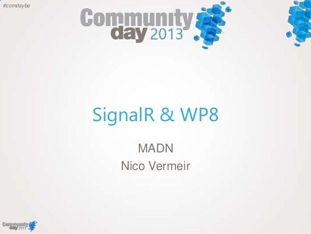 SignalR & WP8 Community day 2013