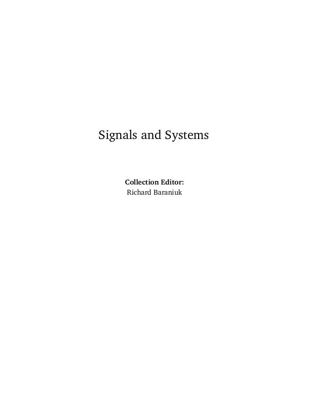 Signals and Systems Collection Editor: Richard Baraniuk