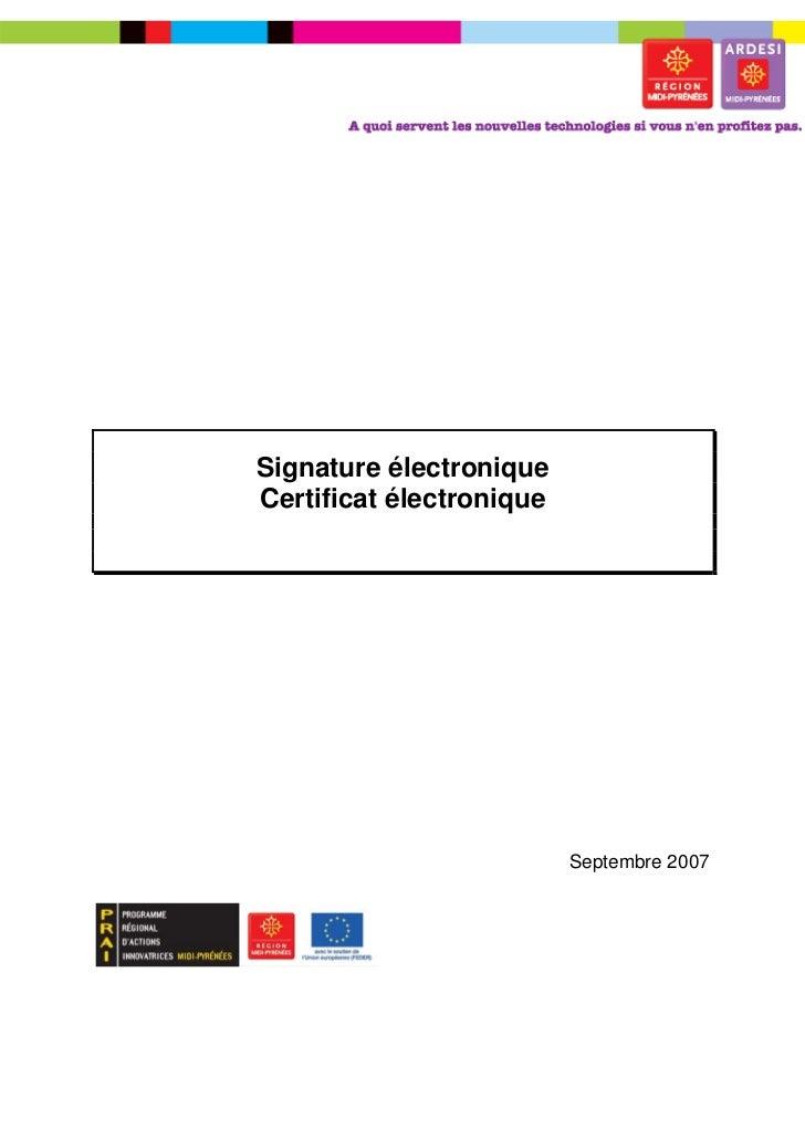 Signature électroniqueCertificat électronique                          Septembre 2007