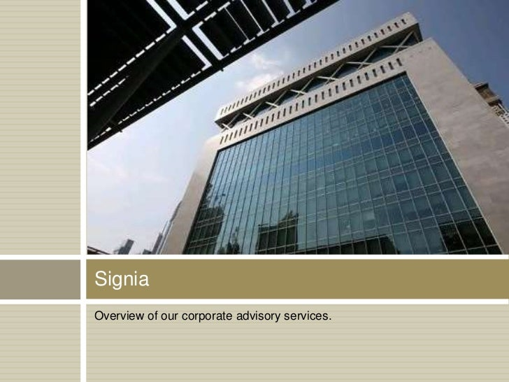 SigniaOverview of our corporate advisory services.
