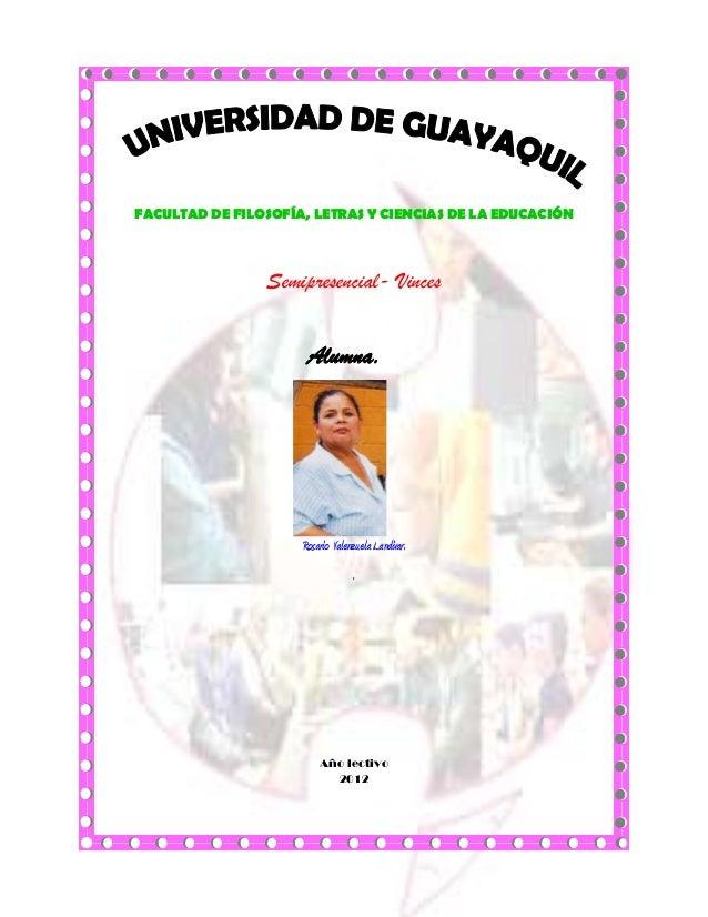 FACULTAD DE FILOSOFÍA, LETRAS Y CIENCIAS DE LA EDUCACIÓN                Semipresencial- Vinces                      Alumna...