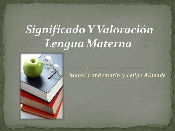 Significado y valoracion lengua materna