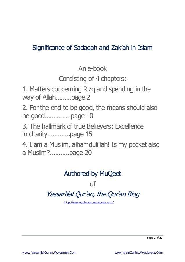 Page 1 of 21 Significance of Sadaqah and Zak'ah in Islam An e-book Consisting of 4 chapters: 1. Matters concerning Rizq an...