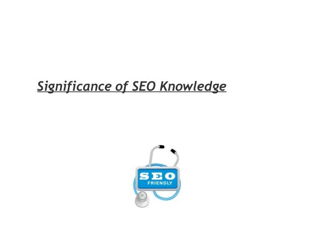 Significance of SEO Knowledge