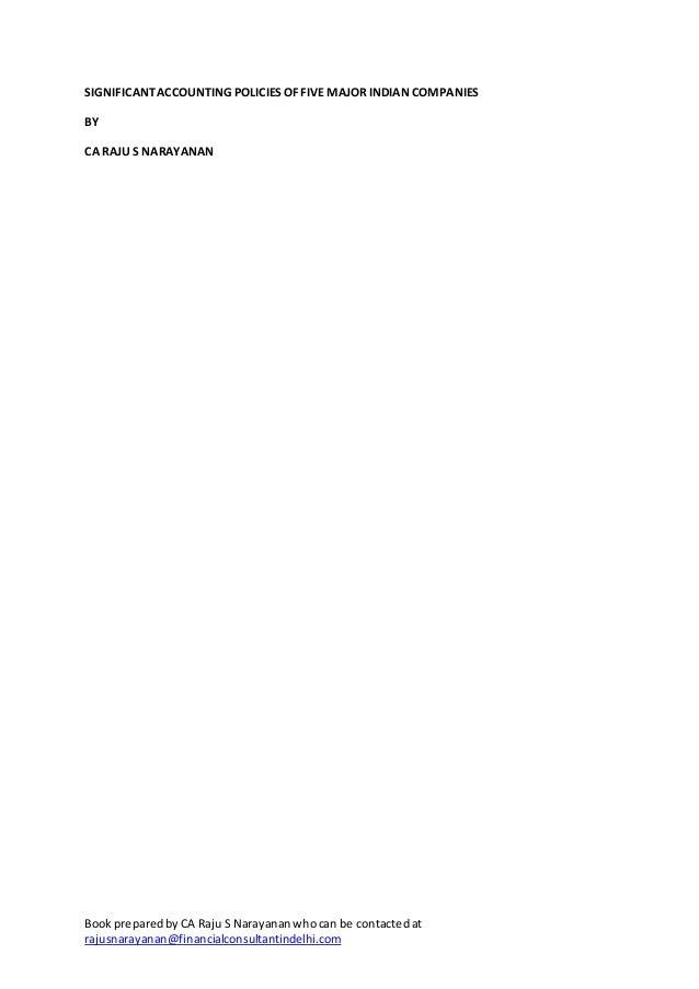 BookpreparedbyCA Raju S Narayananwhocan be contactedatrajusnarayanan@financialconsultantindelhi.comSIGNIFICANTACCOUNTING P...