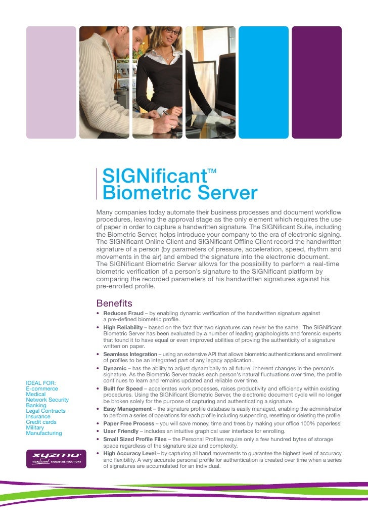 SIGNificant                                    TM                         Biometric Server                    Many compani...