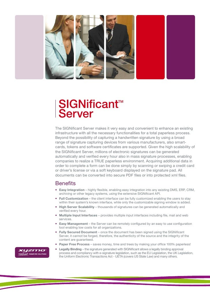 SIGNificant                                  TM      Server The SIGNificant Server makes it very easy and convenient to enh...
