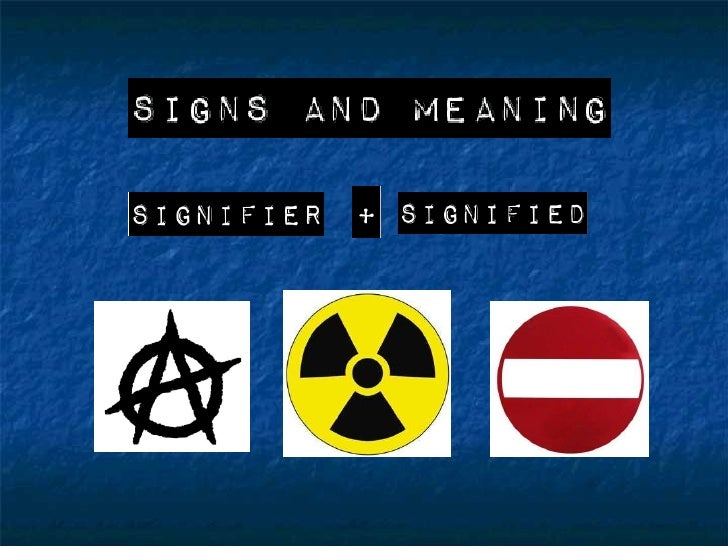 Signifier and Signified