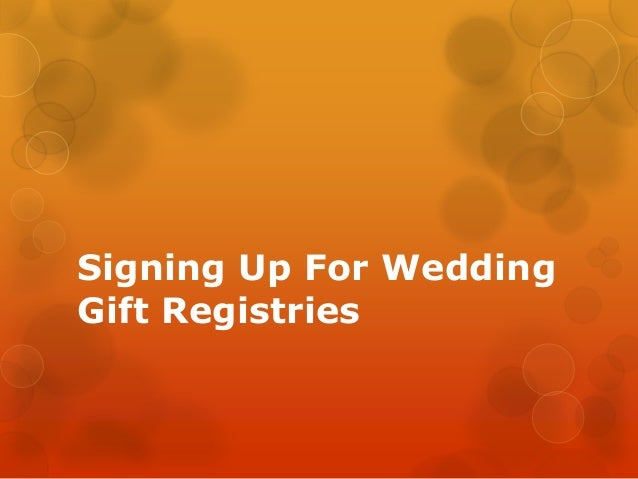 Signing Up For Wedding Gift Registries
