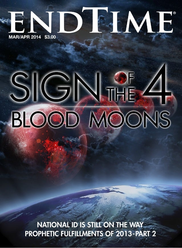 Sign of the 4 Blood Moons - Endtime Magazine - Mar-Apr 2014