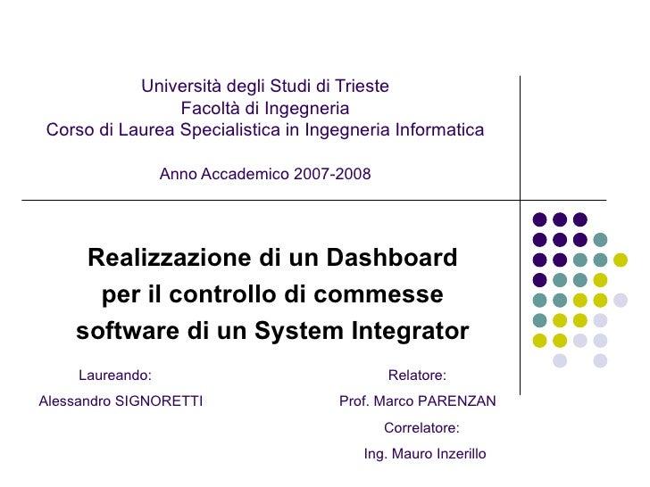 Università degli Studi di Trieste Facoltà di Ingegneria Corso di Laurea Specialistica in Ingegneria Informatica Anno Accad...