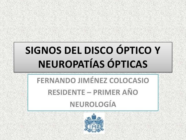 Signos del disco óptico y neuropatías ópticas