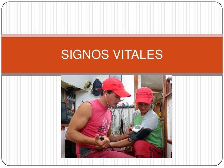 SIGNOS VITALES <br />