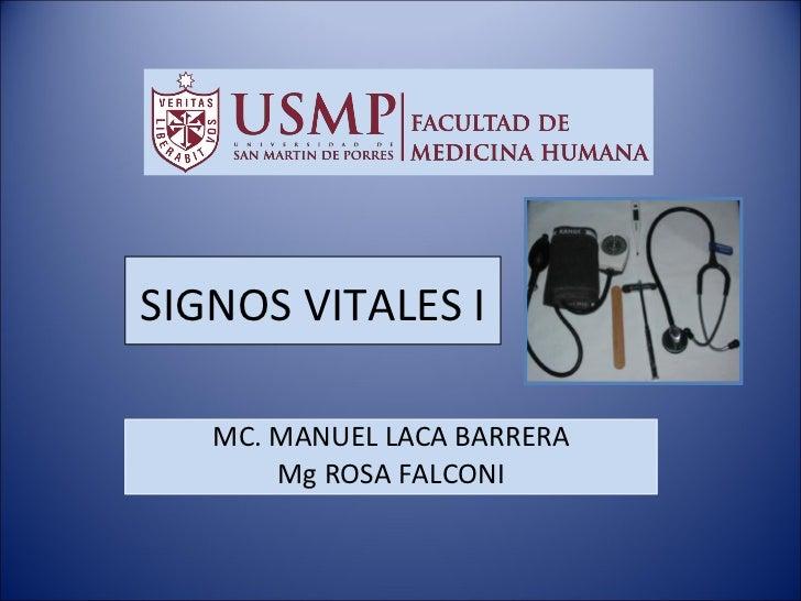 SIGNOS VITALES I MC. MANUEL LACA BARRERA Mg ROSA FALCONI