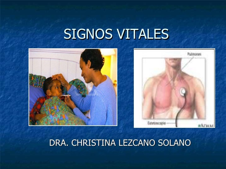 SIGNOS VITALES DRA. CHRISTINA LEZCANO SOLANO
