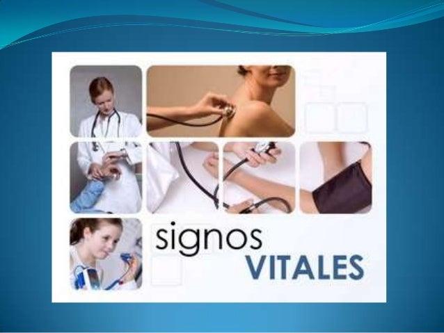 Concepto:  Se denominan signos vitales a las señales o  reacciones que presenta un ser humano con vida que revelan las fu...