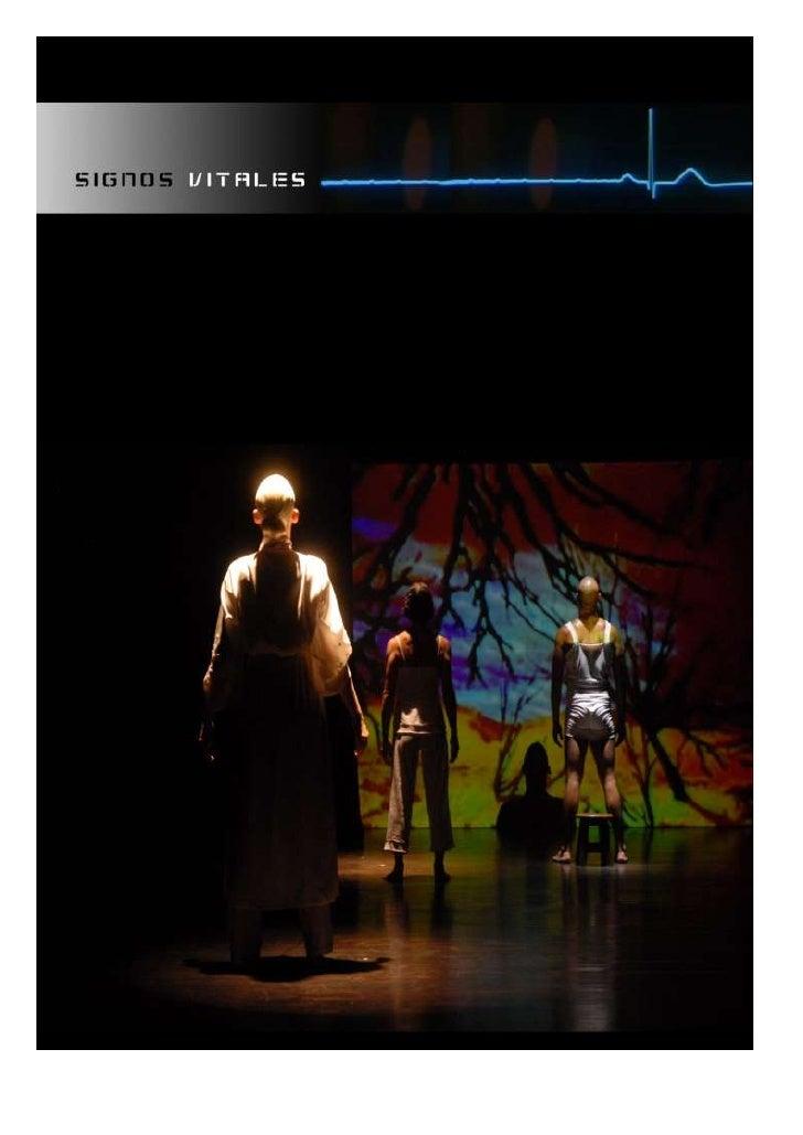 SIGNOS VITALES                                          Espectáculo multimedia     SINOPSIS  Signos vitales es una poesía ...