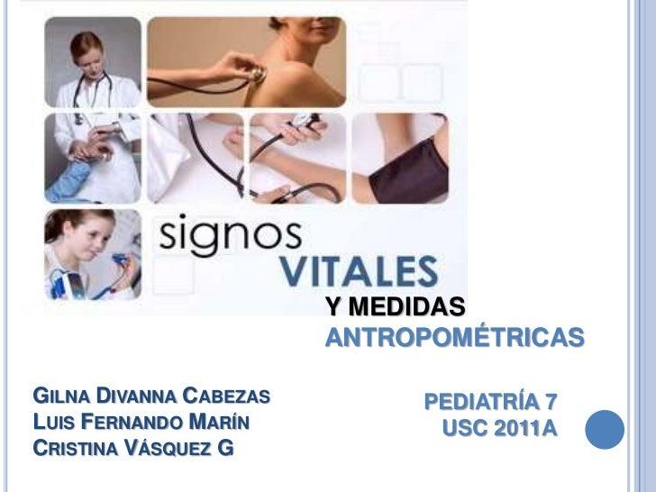 Signos vitales y medidas antropometricas for Cuales son medidas antropometricas
