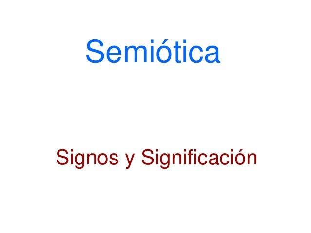 Semiótica Signos y Significación