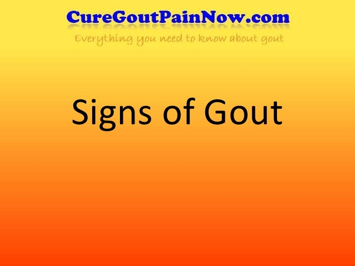 Signs of Gout<br />