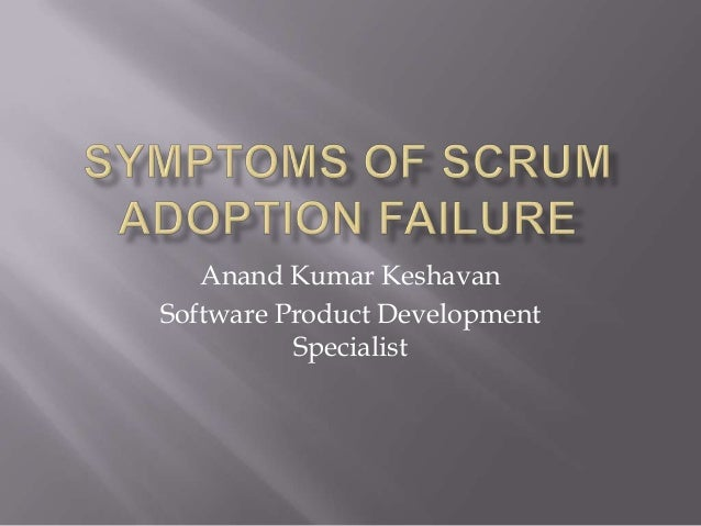 Signs that your scrum adoption is failing