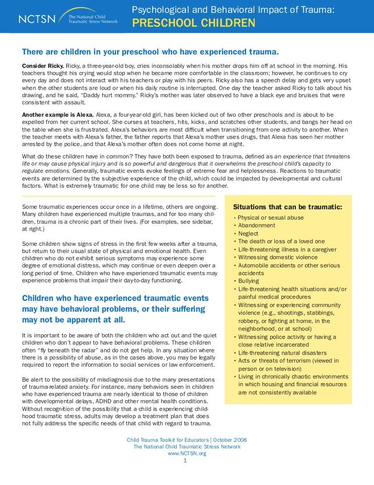 Psychological and Behavioral Impact of Trauma:                                          PRESCHOOL CHILDRENThere are childr...