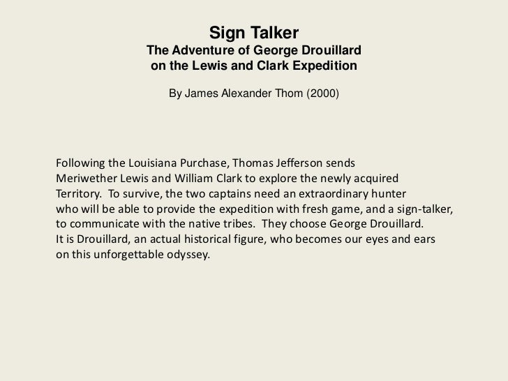 Sign Talker                 The Adventure of George Drouillard                  on the Lewis and Clark Expedition         ...