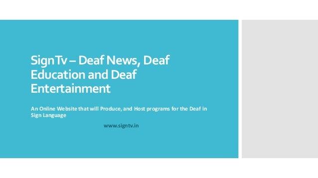 Sign tv – deaf news, deaf entertainment and deaf education