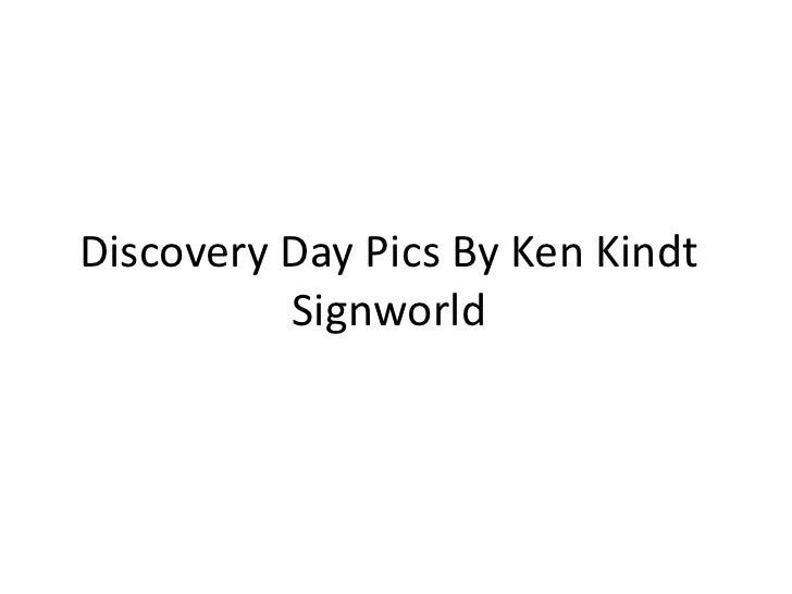 Discovery Day Pics By Ken KindtSignworld<br />