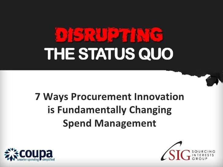 7 Ways Procurement Innovation  is Fundamentally Changing      Spend Management