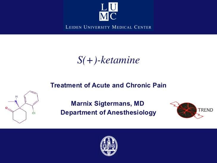 Second life of Ketamine