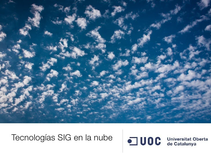 Tecnologías SIG en la nube
