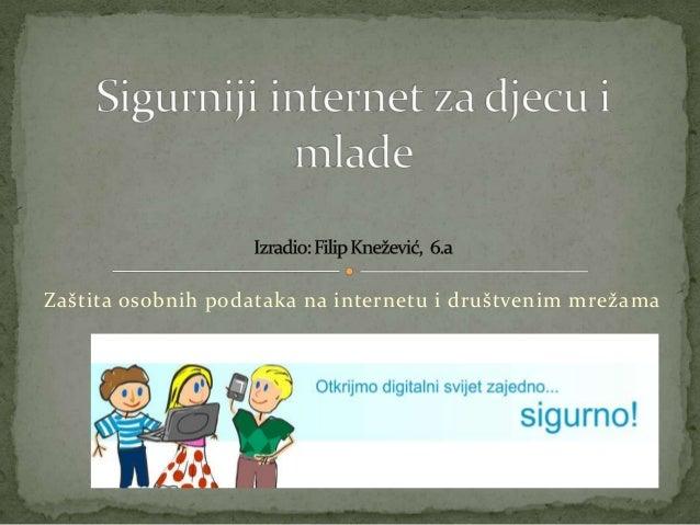 Zaštita osobnih podataka na internetu i društvenim mrežama